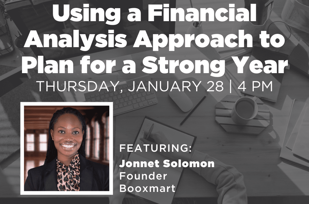 Using a Financial Analysis Approach to Plan for a Strong Year