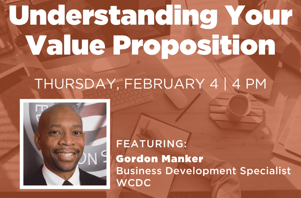 Understanding Your Value Proposition - Thursday, February 4 | 4 PM